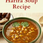 Bowl of harira, a tomato-based soup with chickpeas and lentils.