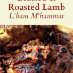 Moroccan braised and roasted lamb image for Pinterest
