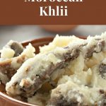 Pinterest image of Moroccan preserved meat called khlii