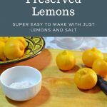 Pinterest image for preserved lemons showing of lemons, knife and salt on cutting board.