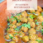 Pinterest image for Moroccan meatballs in saffron butter sauce.